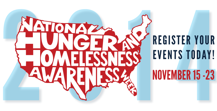 National Hunger and Homelessness Awareness Week 2014